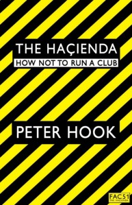 the_hacienda_how_not_to_run_a_club_450